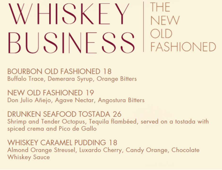 Whiskey Business, the new old fashioned.